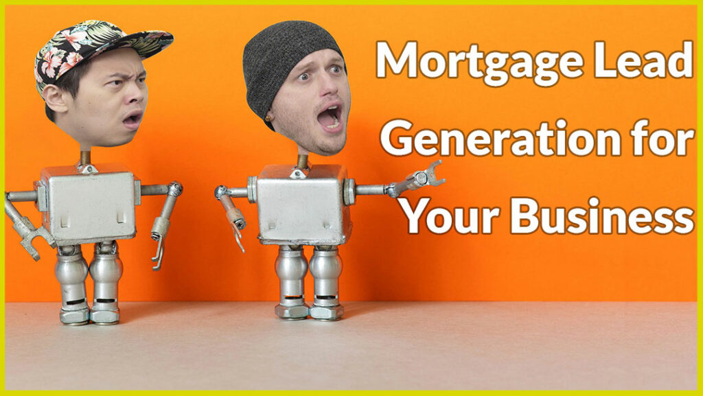 Mortgage Lead Generation for Your Business